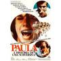 Dvd Paula A História De Uma Subversiva