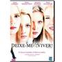Dvd Original Do Filme Deixe-me Viver! ( Michelle Pfeiffer)