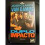 Vhs Raríssimo!!! Duplo Impacto - Jean Claude Van Damme