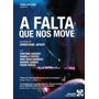 Dvd A Falta Que Nos Move Dvd Novo Orig Lacrado Drama Cinema