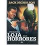 A Pequena Loja Dos Horrores (1960) Jack Nicholson