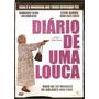 Dvd Diário De Uma Louca - Semi Novo***