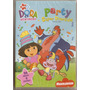 Dvd Dora A Aventureira - Party Super Divertida ! - Novo***