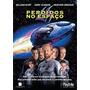 Dvd Perdidos No Espaço - Original Ed. Nacional Raro
