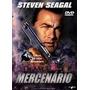 Dvd Original Do Filme Mercenário ( Steven Seagal)