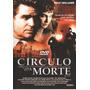 Dvd Original Do Filme Círculo Da Morte
