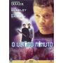 Dvd O Último Minuto - Jason Isaacs, Max Beesley - Raríssimo