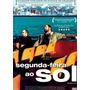 Dvd - Segunda-feira Ao Sol - ( Los Lunes Al Sol )