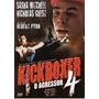 Dvd O Agressor ( Kickboxer 4 ) Dublado ( Albert Pyun )