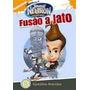 Dvd Original Jimmy Neutron: Fusão A Jato