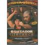 Dvd - O Lutador Rebelde - Artes Marciais - Lacrado