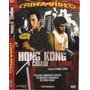 Dvd - Hong Kong A Cidade Do Crime - Artes Marciais - Lacrado