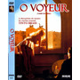 Dvd, O Voyeur ( Raro) - Tinto Brass Mestre Do Cinema Sensual