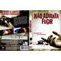 Filme Dvd Original Nao Adianta Fugir Hit And Run Terror