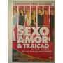 Dvd Original ` Sexo,amor & Traição ´