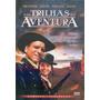 Dvd - Nas Trilhas Da Aventura - Burt Lancaster - D2354