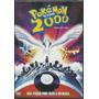 Dvd Pokémon 2000 O Filme * * * Frete Grátis * * *