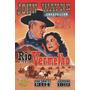 Rio Vermelho (1948 ) John Wayne , Montgomery Clift
