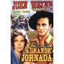 A Grande Jornada (1930) John Wayne