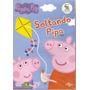 Dvd Peppa Pig - Soltando Pipa - Novo***