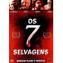 Dvd Os Sete (7) Selvagens Nenhum Plano É Perfeito - Lacrado
