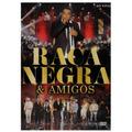 Dvd Raça Negra & Amigos - Ao Vivo