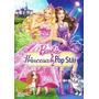 Dvd Barbie- Princesa & Pop Star + Exclusivo Cd 3 Música Novo