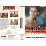 Punhos De Sangue - Vhs Raro E Original - 1991