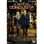 Dvd A Arte Da Conquista