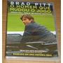 Brad Pitt - O Homem Que Mudou O Jogo Dvd Novo Orig. Lacrado
