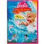 Dvd - Barbie Em: Vida De Sereia ( Usado) - Original