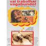 Dvd Filme Nacional - Vai Trabalhar Vagabundo (1973)