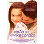 Dvd Um Amor Para Recordar 2002 A Walk To Remember Dublado
