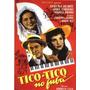 Dvd Filme Nacional - Tico Tico No Fubá (1952)