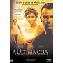 A Ultima Ceia Dvd Original