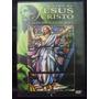 Dvd - A Vida De Jesus Cristo - Volume 4 ( Usado) Original
