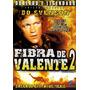 Fibra De Valente 2 - Dvd - Bo Svenson - Luke Askew