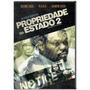 Dvd Propriedade Do Estado 2 - Original