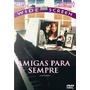 Dvd Amigas Para Sempre - 1988