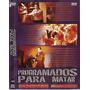 Dvd, Programados Para Matar (raro) - Udo Kier Terror Nuclear
