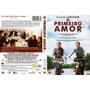 Dvd O Primeiro Amor, Romance, Original