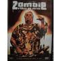 Zombie - A Volta Dos Mortos - Raríssimo - Último Exemplar