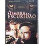 Dvd A Sombra E A Escuridão Frete Grátis