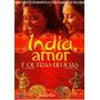 Índia, Amor E Outras Delícias - Dvd - Laura Fraser - Lacrado