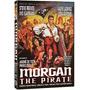 Morgan, O Rei Dos Piratas