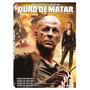 Dvd - Quadrilogia Duro De Matar - 4 Discos Lacrado