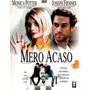 Dvd Mero Acaso - Monica Potter - Joseph Fiennes