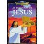 Bíblia Para Crianças - As Parábolas De Jesus - Dvd