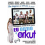 Eu Odeio O Orkut (2011) - Novo, Lacrado, Original