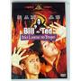 Bill E Ted - Dois Loucos No Tempo - Dvd Original Lacrado
